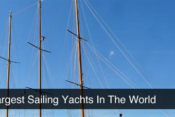 The 10 Largest Sailing Yachts In The World - The Cursed Yacht