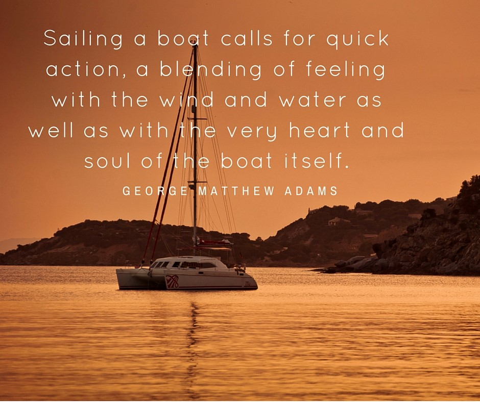 Our Top 60 Sailing Quotes Of All Time TheYachtMarket Cool Boat Quotes